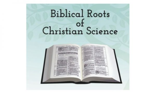 Biblical Roots of Christian Science